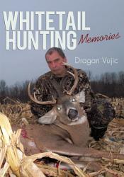 Whitetail Hunting Memories Book PDF