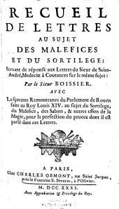 Recueil de lettres au sujet des malefices et du sortilege