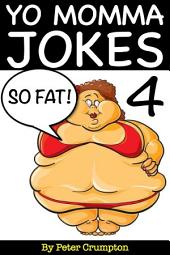 Yo Momma So Fat Jokes 4