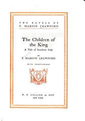 The Novels of F. Marion Crawford: The children of the king
