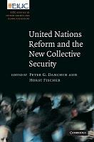 United Nations Reform and the New Collective Security PDF