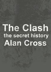 The Clash: the secret history