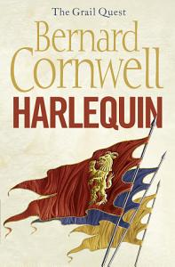 Harlequin  The Grail Quest  Book 1  Book