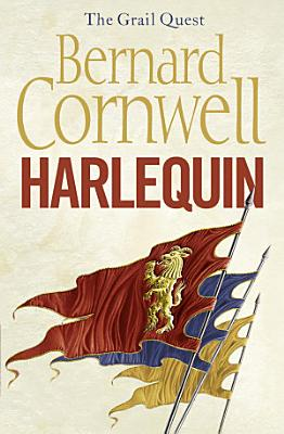 Harlequin  The Grail Quest  Book 1