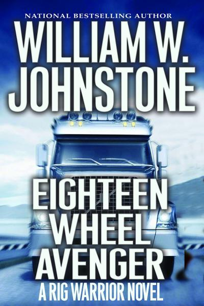 Download Eighteen Wheel Avenger Book