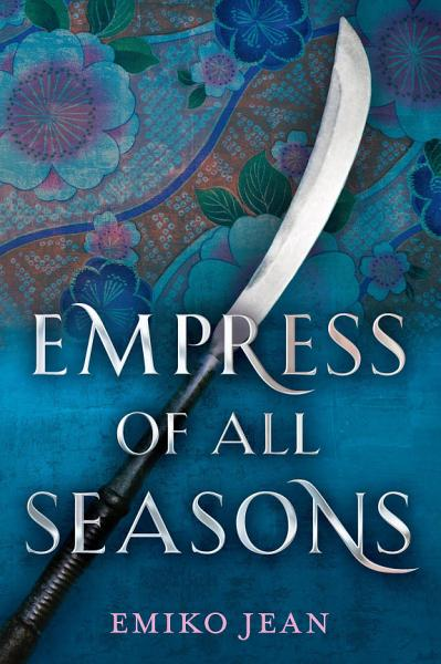 Download Empress of All Seasons Book