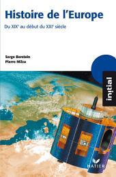 Initial - Histoire de l'Europe du XIXe au début du XXIe siècle