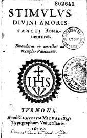 Stimulus Divini Amoris Sancti Bonaventurae