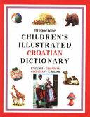 Children's Illustrated Croatian Dictionary