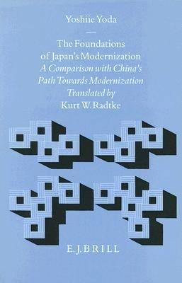 The Foundations of Japan s Modernization PDF