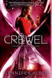 Crewel: A Novel