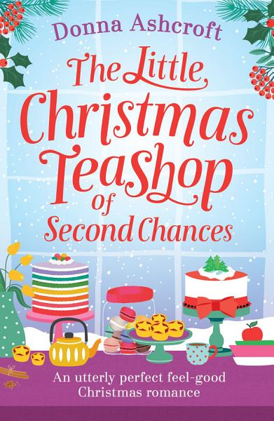 Download The Little Christmas Teashop of Second Chances Book