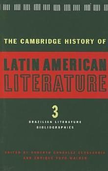 The Cambridge History of Latin American Literature  Brazilian literature  Bibliographies PDF
