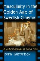 Masculinity in the Golden Age of Swedish Cinema PDF