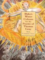 Blake s Water colours for the Poems of Thomas Gray PDF
