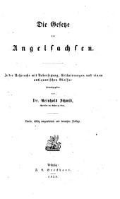 Die gesetze der Angelsachsen: In der ursprache mit übersetzung