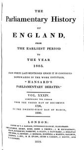 "The Parliamentary History of England from the Earliest Period to the Year 1803: From which Last-mentioned Epoch it is Continued Downwards in the Work Entitled ""Hansard's Parliamentary Debates."" V. 1-36; 1066/1625-1801/03, Volume 34"