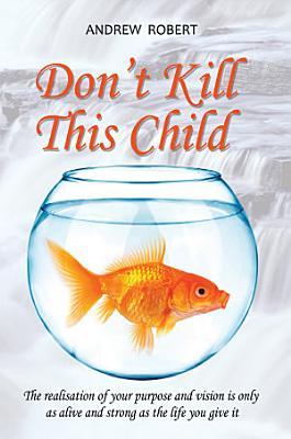 Don t Kill This Child