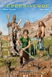 Les Epées de verre T3 : Tigran