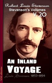 An Inland Voyage: Stevenson's Vol. 20