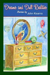 Dreams and Dull Realities PDF