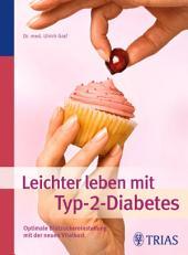 Leichter leben mit Typ-2-Diabetes: Optimale Blutzuckereinstellung mit der neuen Vitalkost, Ausgabe 9