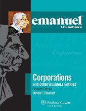 Emanuel Law Outlines for Corporations: Edition 7