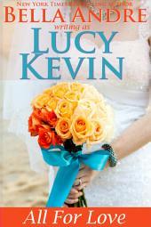 All For Love (A Walker Island Romance, Book 4): (Contemporary Romance)