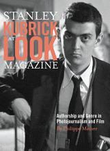 Stanley Kubrick at Look Magazine PDF