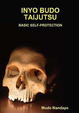 INYO BUDO TAIJUTSU BASIC SELF PROTECTION PDF