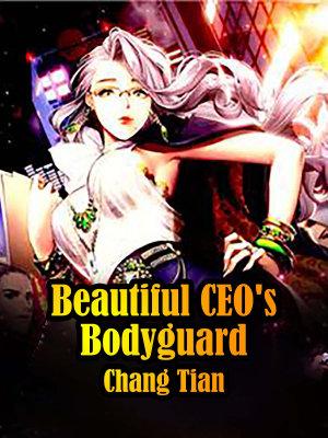 Beautiful CEO's Bodyguard