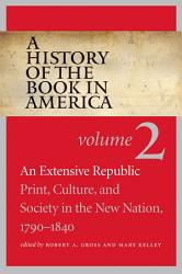 A History Of The Book In America Book PDF