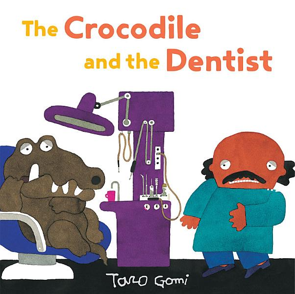 Download The Crocodile and the Dentist Book