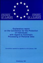Explanatory Report on the Convention for the Protection of Individuals with Regard to Automatic Processing of Personal Data: Page 43
