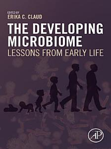 The Developing Microbiome