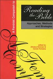 Feminist Companion to Reading the Bible: Approaches, Methods And Strategies