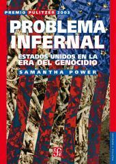 Problema infernal: Estados Unidos en la era del genocidio
