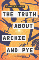 Truth about Archie and Pye