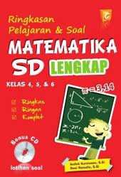 Ringkasan Pelajaran & Soal Matematika SD Kelas 4, 5, & 6 Lengkap