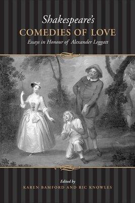 Shakespeare s Comedies of Love PDF