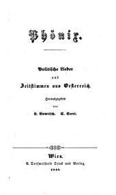 Phoenix. Politische Lieder und Zeitstimmen aus Oesterreich, hrsg. von Ludwig Bowitsch und Cajetan Cerri