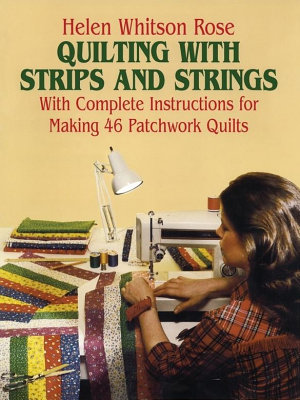 Quilting with Strips and Strings PDF