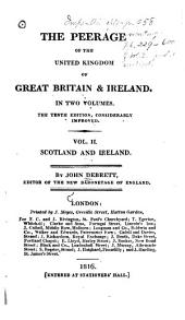 The Peerage of the United Kingdom of Great Britain & Ireland: Volume 2