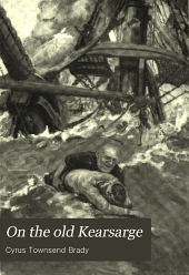 On the old Kearsarge: a story of the civil war