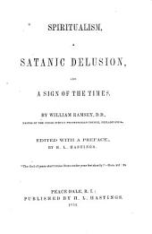 Spiritualism: A Satanic Delusion, and a Sign of the Times