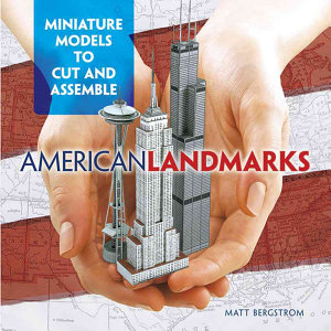 American Landmarks  Miniature Models to Cut and Assemble