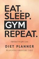 Eat  Sleep  Gym Repeat PDF