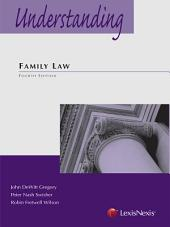 Understanding Family Law: Edition 4