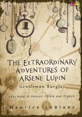 The Extraordinary Adventures of Arsene Lupin: Gentleman Burglar