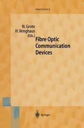 Fibre Optic Communication Devices